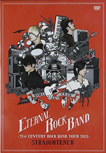 ETERNAL ROCK BAND -21st CENTURY ROCK BAND TOUR 2013- [DVD]