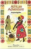 Streamline Graded Readers: African Adventure Level 3 (Streamline graded readers: level 3)