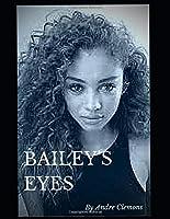 Bailey's Eyes