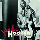 John Lee Hooker: The Ultimate Collection 1948-1990 画像