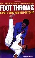 Foot Throws: Karate, Judo and Self-Defense