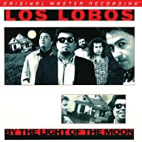 By the Light of the Moon by Los Lobos (2012-10-30)