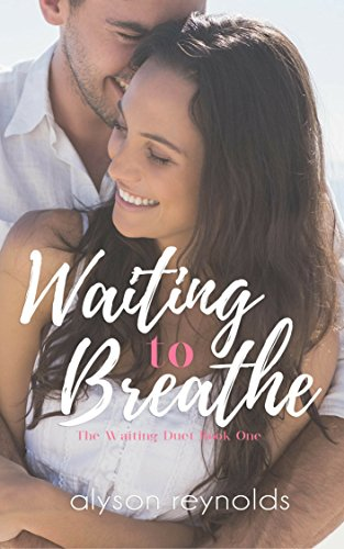 Waiting to Breathe: Book One of the Waiting Duet (English Edition)