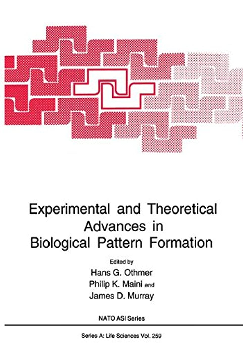 法医学導入する入場料Experimental and Theoretical Advances in Biological Pattern Formation (Nato Science Series A:)