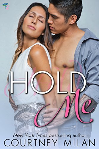 Hold Me (Cyclone Book 2) by [Milan, Courtney]