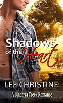 Shadows of the Heart (A Bindarra Creek Romance) by [Christine, Lee]