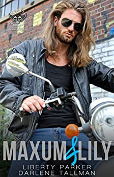 Maxum & Lily: Rebel Guardians Next Generation by [Parker, Liberty, Tallman, Darlene]
