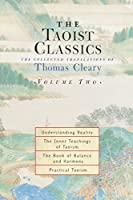 The Taoist Classics, Volume Two: The Collected Translations of Thomas Cleary