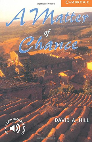 A Matter of Chance Level 4 (Cambridge English Readers)の詳細を見る