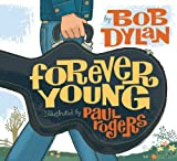 Forever Young by Bob Dylan(2008-09-23) 画像