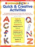 I Can Write My ABC's: Quick & Creative Activities