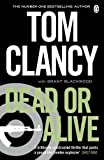 By Tom Clancy - Dead or Alive (Jack Ryan) (Reprint) (8/28/11)
