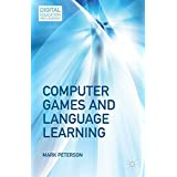Computer Games and Language Learning (Digital Education and Learning)
