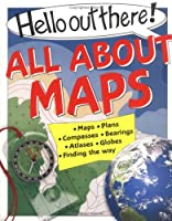 All About Maps (Hello Out There)