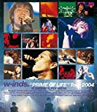 "w-inds.""PRIME OF LIFE""Tour 2004(...[Blu-ray/ブルーレイ]"