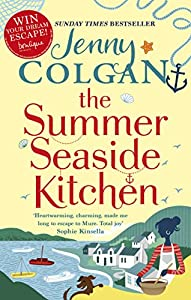 The Summer Seaside Kitchen: The sunniest, happiest holiday read of the year