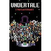 Undertale: The Last Stand (Dark Underground)
