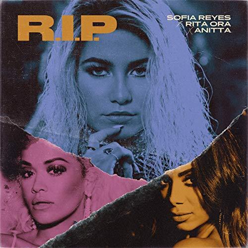 R.I.P. (feat. Rita Ora & Anitt...