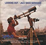 Looking Out / Jazz Bass Baroque