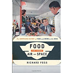 Food in the Air and Space (Food on the Go)