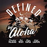 Defined by Aloha