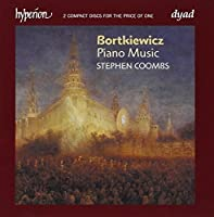 Bortkiewicz: Piano Music by Stephen Coombs (2008-05-13)