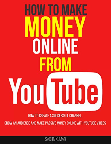 THE ULTIMATE GUIDE ON YOUTUBE MARKETING: How To Create A Successful Channel, Grow An Audience And Make Passive Money Online With YouTube Videos (English Edition)
