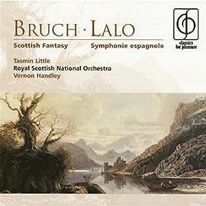 Bruch: Lalo, Scottish Fantasy