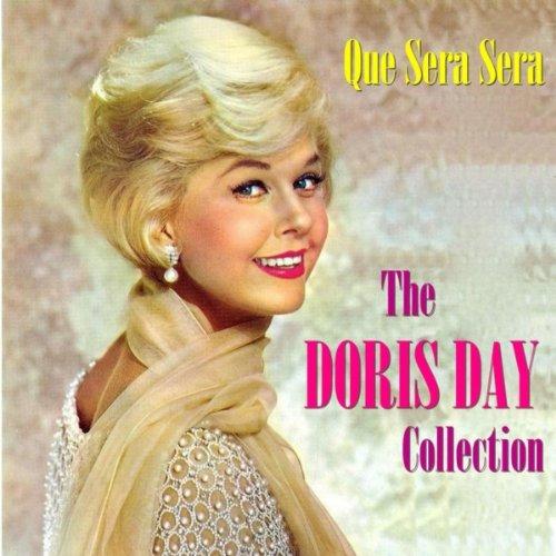 Que Sera Sera: The Doris Day C...