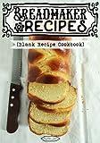 Best Breadmakers - Breadmaker Recipes Review