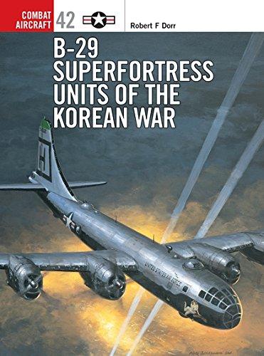 Download B-29 Superfortress Units of the Korean War (Combat Aircraft) 1841766542