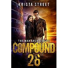 Compound 26: The Makanza Series Book 1