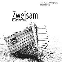 Zweisam: PhotoLyrik