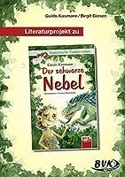 """Literaturprojekt zu """"Der schwarze Nebel"""": 3.-5. Klasse"""