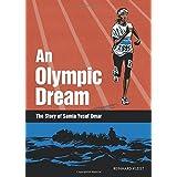 An Olympic Dream: The Story of Samia Yusuf Omar (Graphic Novel)