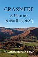 Grasmere: A History in 551/2 Buildings