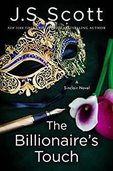 The Billionaire's Touch (The Sinclairs Book 3) by [Scott, J. S.]