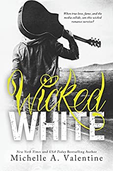 Wicked White (Wicked White Series Book 1) by [Valentine, Michelle A.]