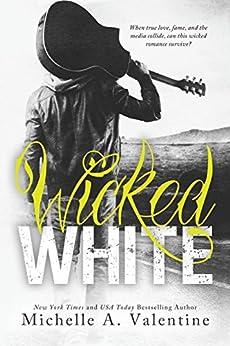 Wicked White by [Valentine, Michelle A.]
