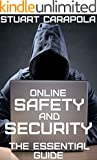 Online Safety And Security: The Essential Guide (Tech For Everybody) (English Edition)