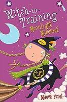 Moonlight Mischief (Witch-in-training Series)