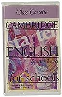 Cambridge English for Schools Starter Class Cassette