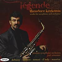 Legende - Works For Saxophone and Orchestra by Theodore Kerkezos (saxophone) (2010-11-09)