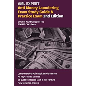 Anti Money Laundering Exam Study Guide & Practice Exam