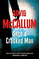 Once a Crooked Man by David McCallum(2016-01-21)
