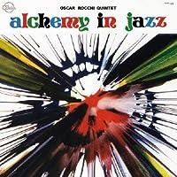 Alchemy in Jazz by Oscar Rocchi (2013-10-29)