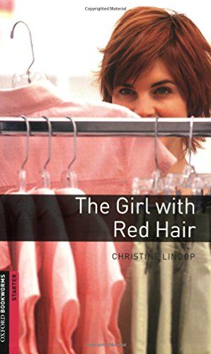 The Girl with Red Hair (Oxford Bookworms Library)の詳細を見る