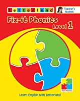 Fix-it Phonics: Teacher's Booklet Level 1: Learn English with Letterland