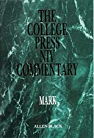 The College Press Niv Commentary: Mark