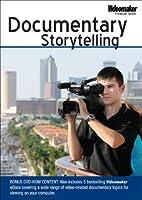 Videomaker Documentary Storytelling
